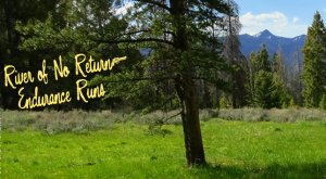 River_Of_No_Return_Endurance_Runs